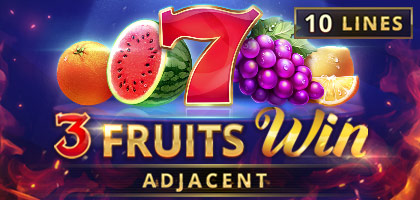 3 Fruits Win:10 Lines Adjacent